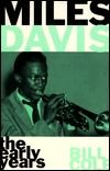 Miles Davis : The Early Years